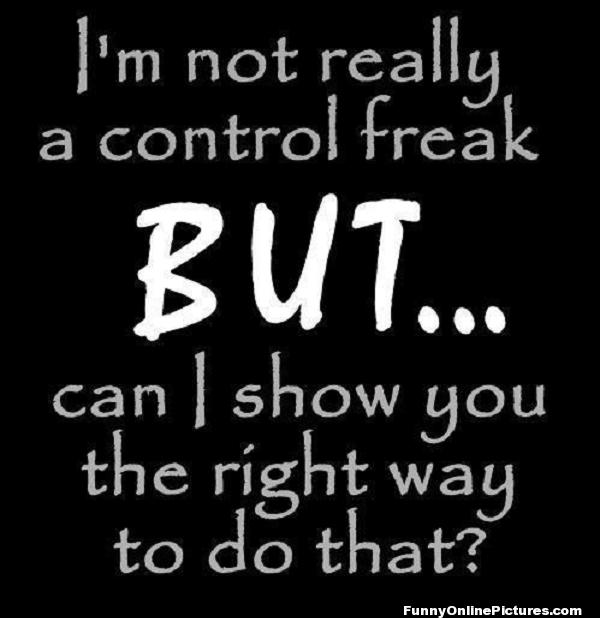 108848-i-m-not-really-a-control-freak