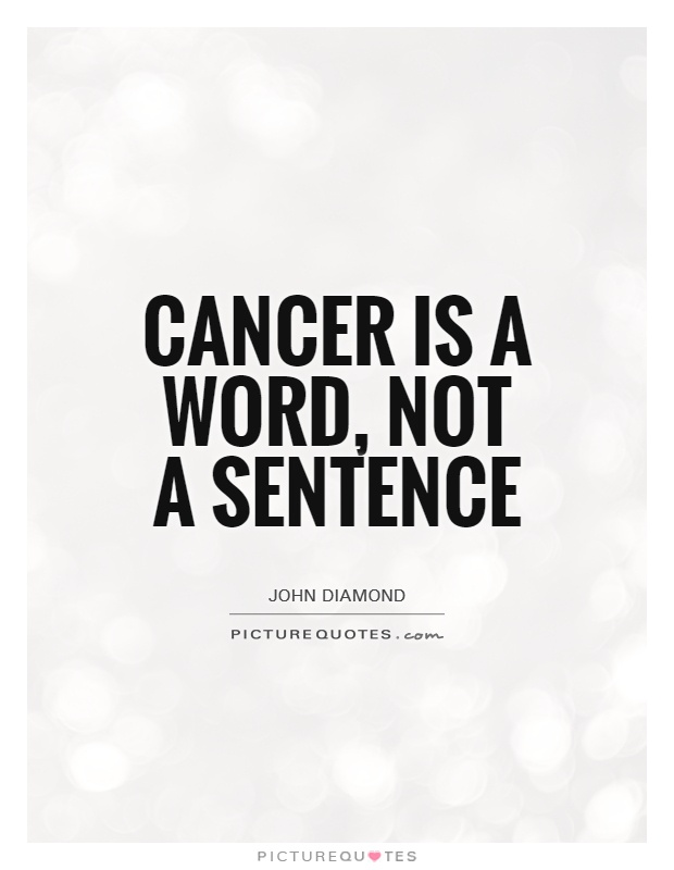 cancer-is-a-word-not-a-sentence-quote-1